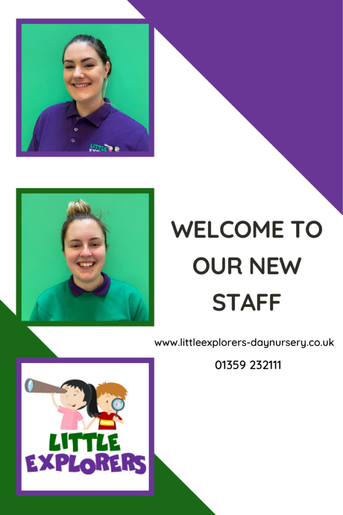 Welcome to the new Staff at Little Explorers Day Nursery, Bury St Edmunds